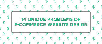 Photo of 14 Unique Problems of E-Commerce Website Design